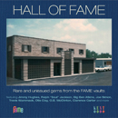 V.A.「Hall Of Fame - Rare And Unissued Gems From The Fame Vaults」