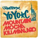 YOYO-C「YOYO-C x MOUNTAIN MOCHA KILIMANJARO」