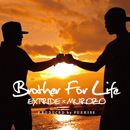 EXTRIDE(81TC)× MUROZO「Brother For Life : Produced by FUEKISS」