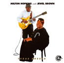 MILTON HOPKINS with JEWEL BROWN