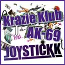 JOYSTICKK「Krazie Klub feat. AK-69」