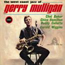 The West Coast Jazz Of Gerry Mulligan ~ Chet Baker ~ Chico Hamilton ~ Buddy Collette ~ Gerald Wiggins
