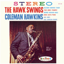 COLEMAN HAWKINS「The Hawk Swings」