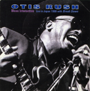 OTIS RUSH「Blues Interaction - Live in Japan 1986 with Break Down」