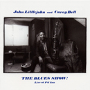 JOHN LITTLEJOHN & CAREY BELL「The Blues Show! Live At Pit Inn 1981」