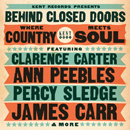 V.A.「Behind Closed Doors - Where Country Meets Soul」