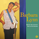BARBARA LYNN「Movin' On A Groove - Blues & Soul Situation」