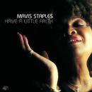 MAVIS STAPLES「Have A Little Faith」
