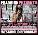 DJ FILLMORE「WESTAHOLIC RECORDS vol.1」