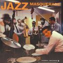MODERN JAZZ STARS「Jazz Masquerade」