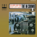 JOHNNY LOUIS TRIO「The In Crowd」