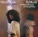 MIRIAM KLEIN「By Myself」