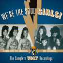 We're The Soul Girls! - The Complete Volt Recordings