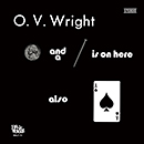 O.V.WRIGHT「A Nickel And A Nail And Ace Of Spades」