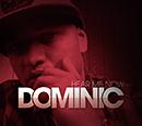 DOMINIC「Hear Me Now」