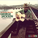 GEORGE JACKSON「Let The Best Man Win - The Fame Recordings Volume 2」