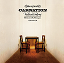 CARNATION「Velvet Velvet [CD+DVD, Limited Edition]」