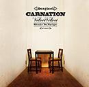 CARNATION「Velvet Velvet [CD+DVD, Limited Edition]」
