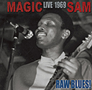 MAGIC SAM「Raw Blues! - Live 1969」