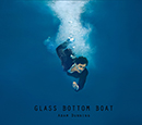 ADAM DUNNING「Glass Bottom Boat」