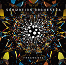 SUBMOTION ORCHESTRA「Fragments」