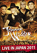 JOHNNY WINTER「Live in Japan 2011」