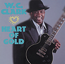 W.C. CLARK「Heart Of Gold」