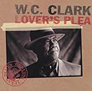 W.C. CLARK「Lover's Plea」