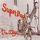 THE O'JAYS「Super Bad」