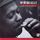 WYNTON KELLY「Last Trio Session」