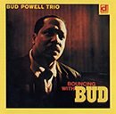 BUD POWELL「Bouncing With Bud」