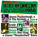 Black Top Blues-A-Rama 1988 - Live at Tipitina's, New Orleans