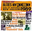 V.A.「Black Top Blues-A-Rama 1989  Vol.1 - Live at Tipitina's, New Orleans」
