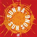 SUN RA「Sun Song」