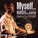 MUROZO「Myself... feat. 大地」