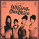 ZUKUNASI「WE SING ONE VOICE」
