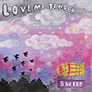 LOVE ME TENDER「SWEET」