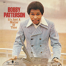 BOBBY PATTERSON「It's Just A Matter Of Time」