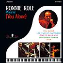 RONNIE KOLE「Ronnie Kole Plays for (You Alone)」