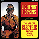 LIGHTNIN' HOPKINS「The Great Electric Show And Dance」