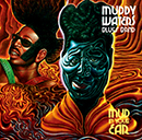 MUDDY WATERS BLUES BAND「Mud In Your Ear」