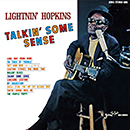 LIGHTNIN' HOPKINS「Talkin' Some Sense」