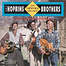 THE HOPKINS BROTHERS: LIGHTNING, JOEL & JOHN HENRY「The Hopkins Brothers: Lightning, Joel & John Henry」