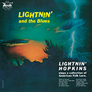 LIGHTNIN' HOPKINS「Lightnin' And The Blues」