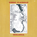 TOMMY FLANAGAN「Thelonica」