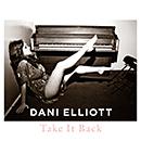 DANI ELLIOTT「Take It Back」
