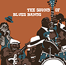 V.A.「The Sound of Blues Bands」