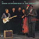 ANSON FUNDERBURGH & THE ROCKETS featuring SAM MYERS