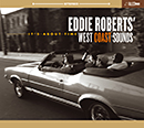EDDIE ROBERTS' WEST COAST SOUNDS「It's About Time」