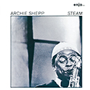 ARCHIE SHEPP「Steam」